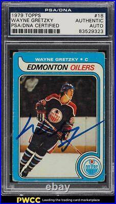 1979 Topps Hockey Wayne Gretzky ROOKIE RC PSA/DNA AUTO #18 PSA AUTH